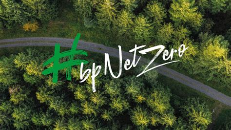 BP sets ambition for net zero by 2050, fundamentally